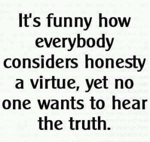 ! ! ! ! A A A A HONESTY TRUTH