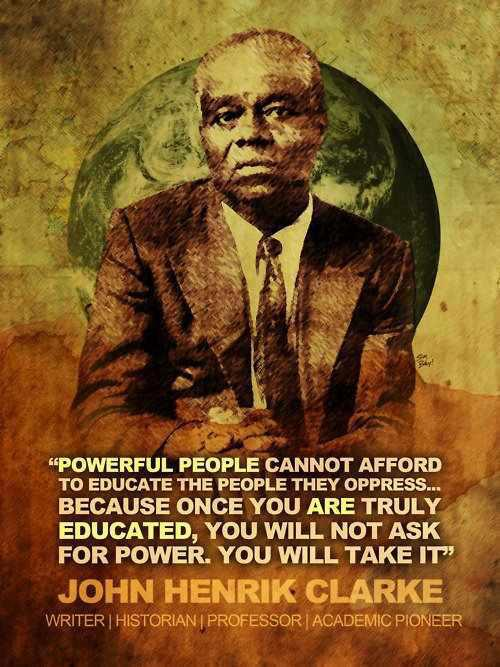 John Henry Clarke Powerful Peoplea and Education