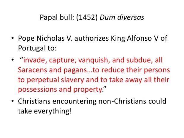 Papal Bull Dum Diversas Perpetual slavery War
