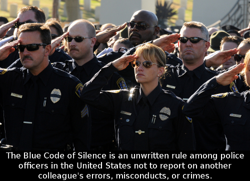blue code of silence Semantics, i prefer to use the term code of silence blue wall is a subjective term directed at policing only, (to which i will ultimately confine my remarks) but in reality a.