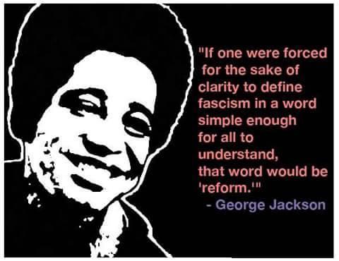 George jackson fascism one word